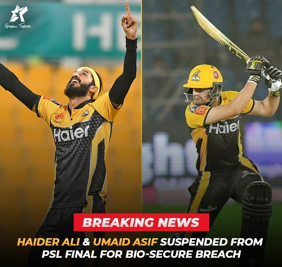 Haider Ali and Umaif Asif out of Final