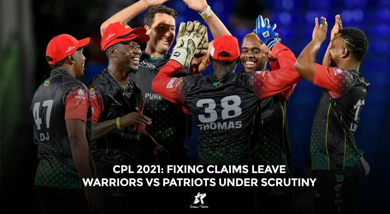 CPL Fixing Warriors vs Patriots
